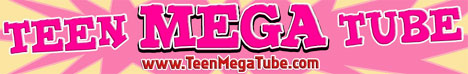 Teen Mega Tube
